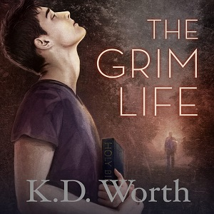 The Grim Life by K.D. Worth