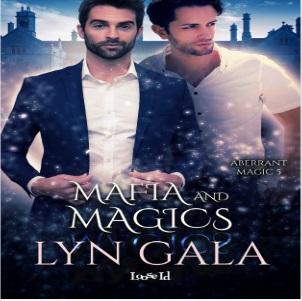 Mafia and Magics by Lyn Gala