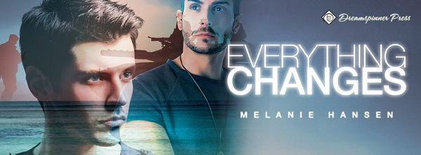 Everything Changes by Melanie Hansen