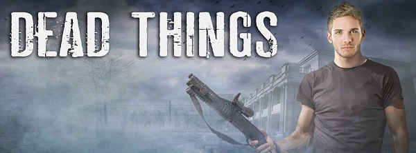 Dead Things by Meredith Russell (2nd Edition)