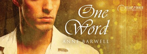 One Word by Anne Barwell