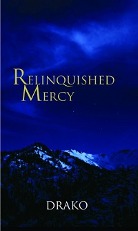Relinquished Mercy by Drako