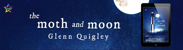 The Moth and Moon by Glenn Quigley Release Blast, Excerpt & Giveaway!