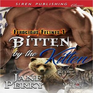 Bitten by the Kitten by Jane Perky