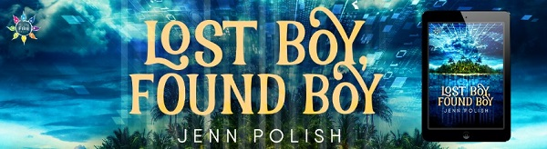 Lost Boy, Found Boy by Jenn Polish Release Blast, Excerpt & Giveaway!