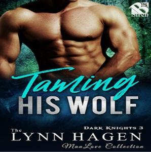 Taming His Wolf by Lynn Hagen