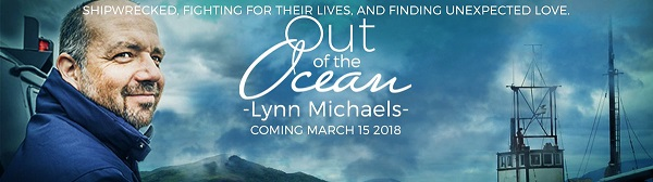 Out of the Ocean by Lynn Michaels Blog Tour, Guest Post, Excerpt, Review & Giveaway!