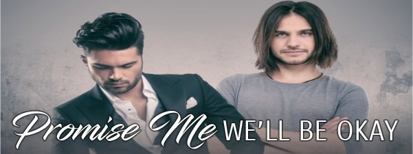 Promise Me We'll Be Okay by Nell Iris Release Blast, Excerpt & Giveaway!