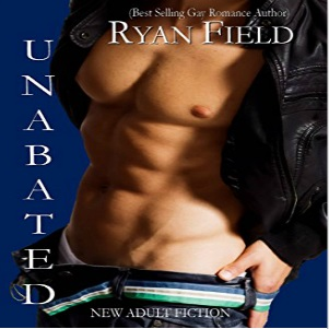 Unabated by Ryan Field