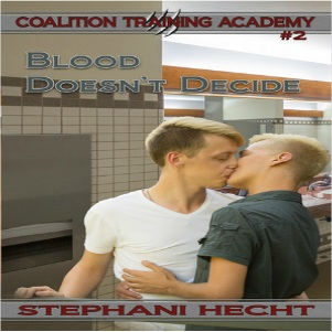Blood Doesn't Decide by Stephani Hecht