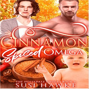 Cinnamon Spiced Omega by Susi Hawke