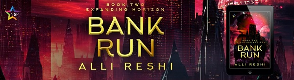 Bank Run by Alli Reshi Release Blast, Excerpt & Giveaway!
