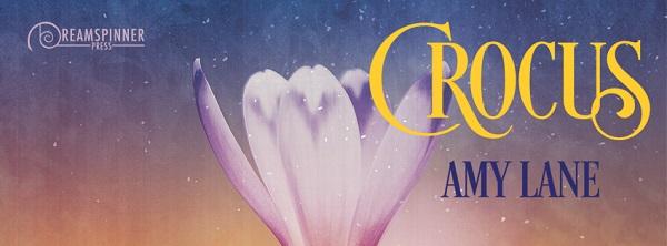 Crocus by Amy Lane Blog Tour, Guest Post & Excerpt!