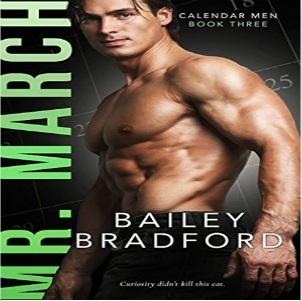 Mr. March by Bailey Bradford