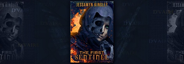 The First Sentinel by Jessamyn Kingley