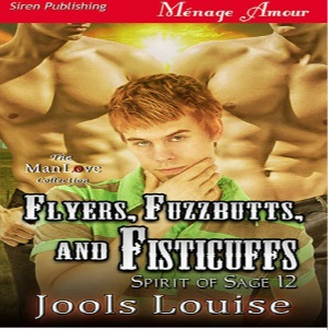 Flyers, Fuzzbutts and Fisticuffs by Jools Louise