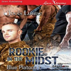 Rookie in the Midst by Jools Louise