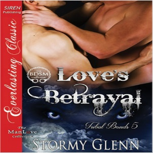 Love's Betrayal by Stormy Glenn