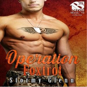 Operation Foxtrot by Stormy Glenn