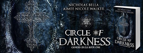 Circle of Darkness by Aimee Nicole Walker and Nicholas Bella