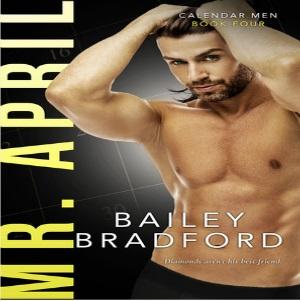 Mr. April by Bailey Bradford