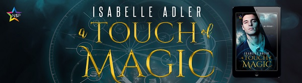 A Touch of Magic by Isabelle Adler