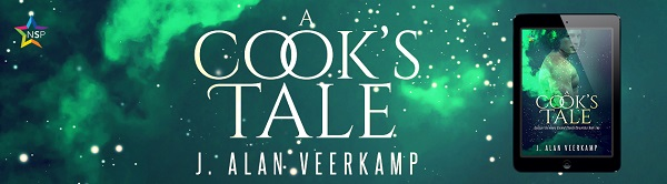 A Cook's Tale by J. Alan Veerkamp