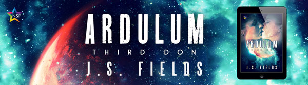 Ardulum: Third Don by J.S. Fields Release Blast, Excerpt & Giveaway!