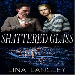 Shattered Glass by Lina Langley
