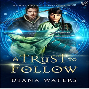 A Trust To Follow by Diana Waters