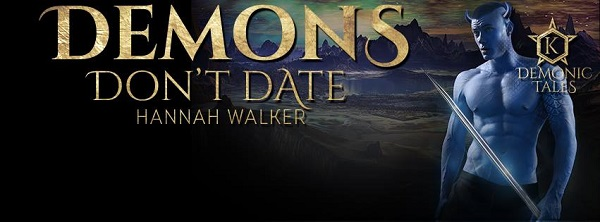 Demons Don't Date by Hannah Walker