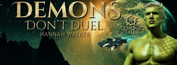 Demons Don't Duel by Hannah Walker