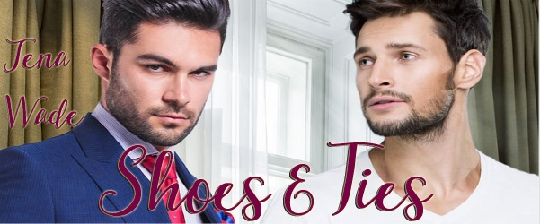 Shoes & Ties by Jena Wade (2nd Edition)
