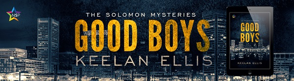Good Boys by Keelan Ellis Release Blast, Excerpt & Giveaway!
