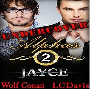 Jayce by L.C. Davis & Wolf Conan