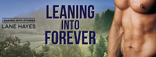 Leaning into Forever by Lane Hayes Audio Blast, Excerpt & Giveaway!