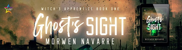 Ghost's Sight by Morwen Navarre (2nd Edition)