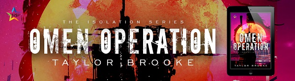 Omen Operation by Taylor Brooke Release Blast, Excerpt & Giveaway!