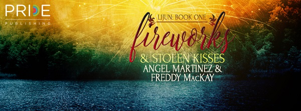 Fireworks and Stolen Kisses by Angel Martinez and Freddy MacKay