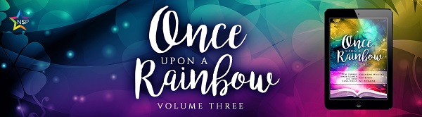Once Upon a Rainbow, Volume Three Anthology & Giveaway!