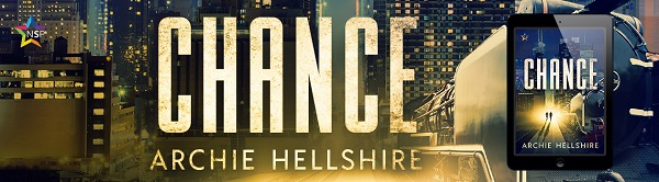 Chance by Archie Hellshire Release Blast, Excerpt & Giveaway!