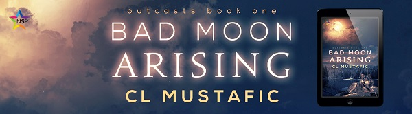 Bad Moon Arising by C.L. Mustafic Release Blast, Excerpt & Giveaway!