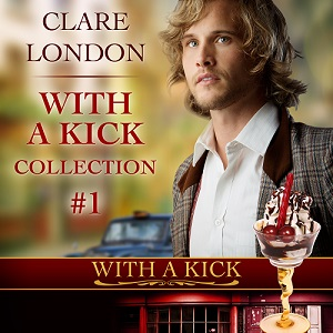 With A Kick Audio Boxset by Clare London Blog Tour!