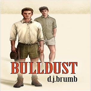 Bulldust by D.J. Brumb
