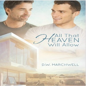 All the Heaven Will Allow by D.W. Marchwell