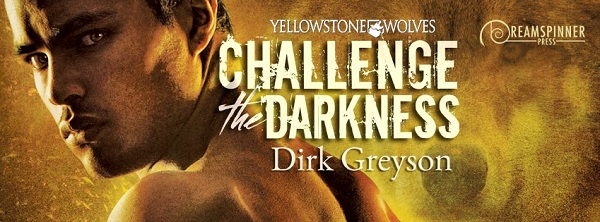 Challenge the Darkness by Dirk Greyson