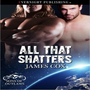 All That Shatters by James Cox