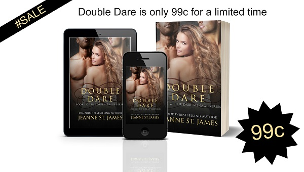 Double Dare by Jeanne St. James 99c Book Blast & Excerpt!
