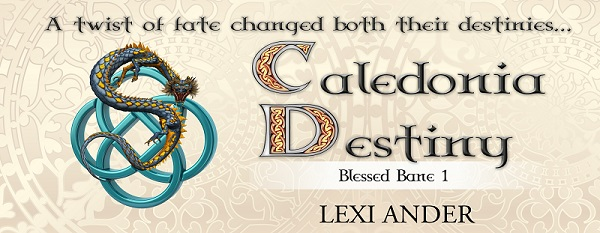 Caledonia Destiny by Lexi Ander Cover Reveal, Excerpt & Giveaway!