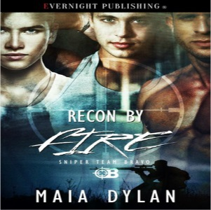 Recon by Fire by Maia Dylan